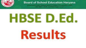 Haryana JBT / D.Ed Result 2019 2nd / 4th Semester Results हरियाणा जेबीटी / डी.एड परिणाम 2019 2/4 वें सेमेस्टर परिणाम