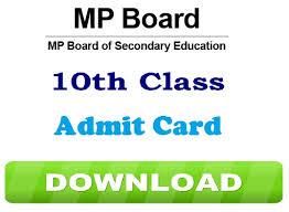 MP Board (MPBSE) 10th / 12th Admit Card 2019 Download MP Board Hall Ticket / Roll No. एमपी बोर्ड (एमपीबीएसई) 10 वीं / 12 वीं प्रवेश पत्र 2019 एमपी बोर्ड हॉल टिकट / रोल नंबर डाउनलोड करें।