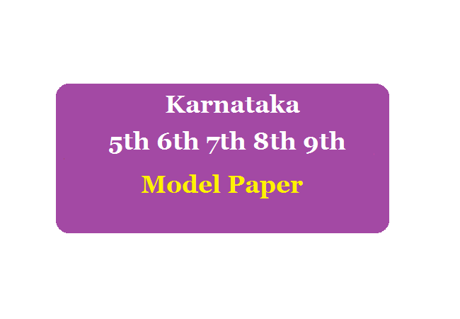 KAR 5th 6th 7th 8th 9th Model Paper 2020 Summative (SA), Formative (FA) Kannada Hindi Engliah