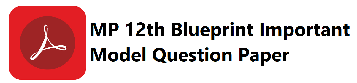 MP 12th Blueprint 2020 MP 12th Important Model Question Paper 2020